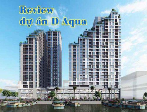 Review dự án D Aqua Quận 8 chủ đầu tư DHA